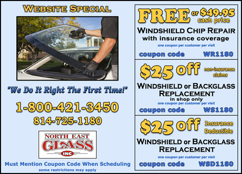 Erie area auto glass and North East Auto Glass coupons good for auto glass repair and residential glass repair.